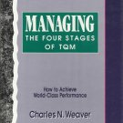Managing the Four Stages of TQM: How to Achieve World-Class Performance