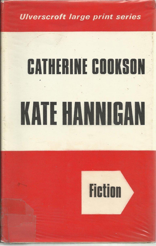 Kate Hannigan Catherine Cookson Hardcover DJ Large Print