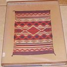 The Navaho Blanket Mary Hunt Kahlenberg and Anthony Berlant HC DJ