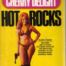 Cherry Delight Hot Rocks Glen Chase