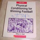 Physical Conditioning for Winning Football William A. Kroll