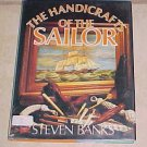 The Handicrafts of the Sailor Steven Banks HC DJ