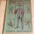 Dave Porter's Return to School Edward Stratemeyer 1907 HC