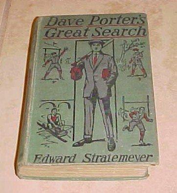 Dave Porter's Great Search Edward Stratemeyer