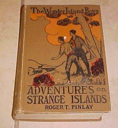 Wonder Island Boys Adventures on Strange Islands Roger T. Finlay