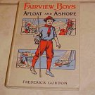 Fairview Boys Afloat and Ashore Frederick Gordon