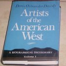 Artists of the American West A Biographical Dictionary Volume I Dawdy