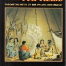 Children of the Fur Trade Forgotten Metis of the Pacific Northwest