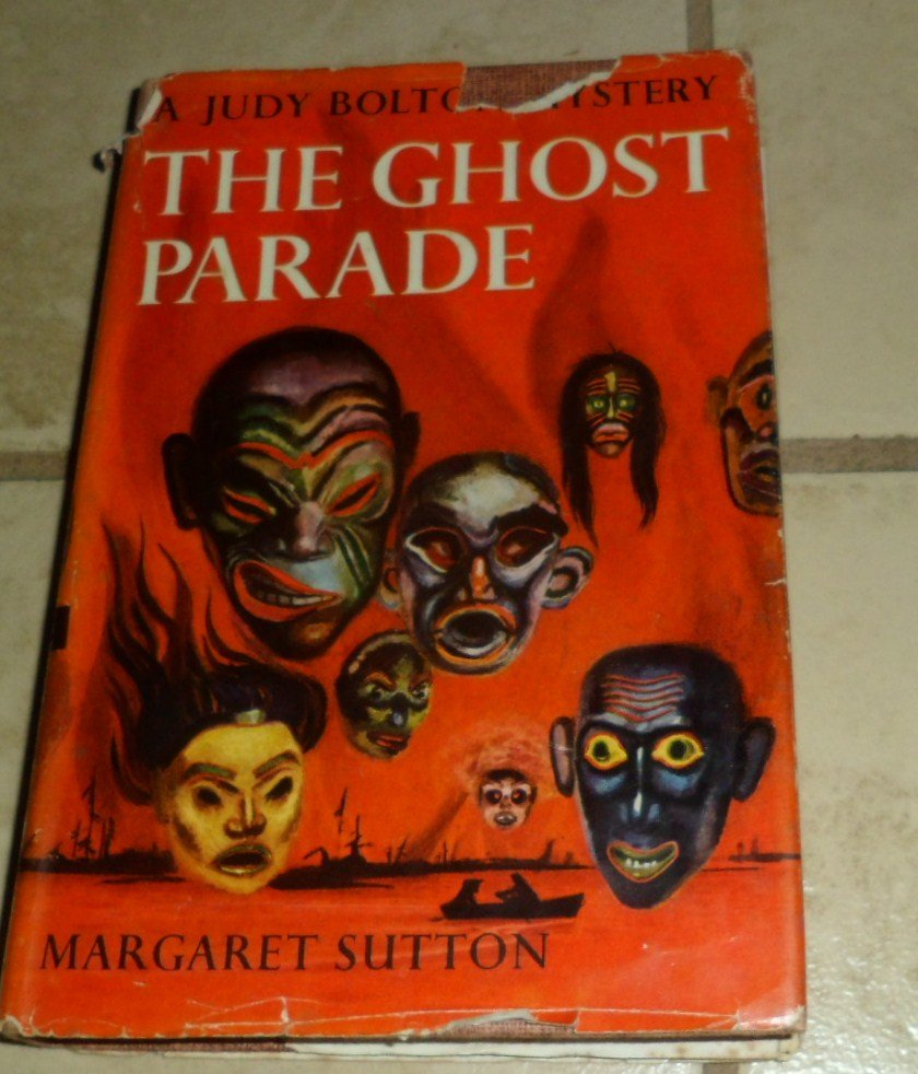 The Ghost Parade Margaret Sutton Judy Bolton 1933 HC DJ