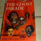 The Ghost Parade Margaret Sutton Judy Bolton 1933 HC DJ