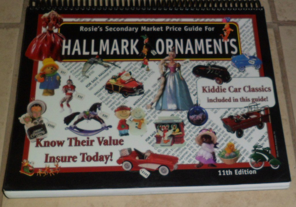 Rosie's Secondary Market Price Guide for Hallmark Ornaments 11th edition