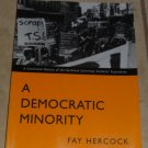 A Democratic Minority A Centennial History of the Auckland University Students' Association