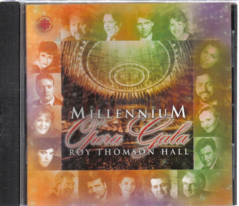 Millennium Opera Gala Roy Thomson Hall audio CD
