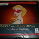 Undead and Undermined (audio book cds) MaryJane Davidson