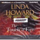The Touch of Fire (audio book cds) Linda Howard
