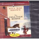 The Tell-Tale Horse (audio book cds) Rita Mae Brown