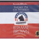 Sneaky Pie For President (audio book cds)