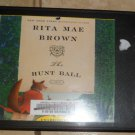 The Hunt Ball- Rita Mae Brown Audio Book Cds