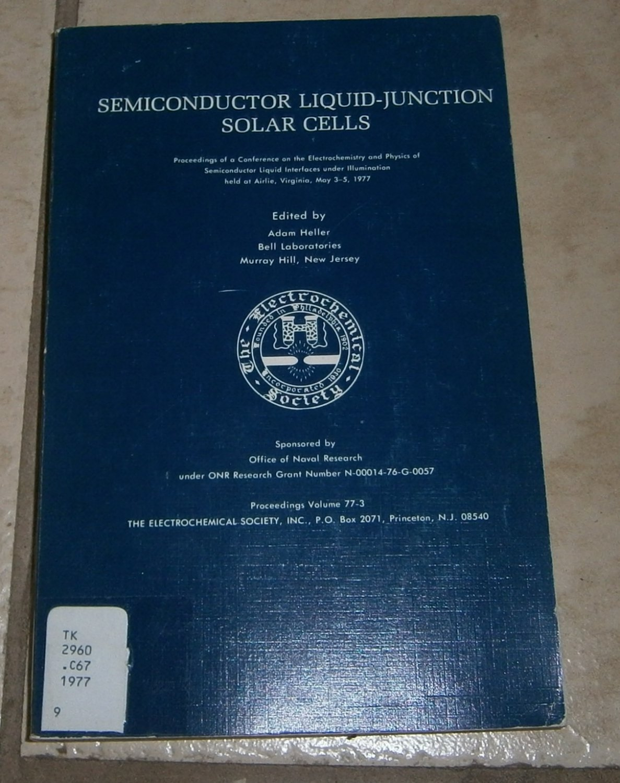 Semiconductor liquid-junction solar cells Adam Eller
