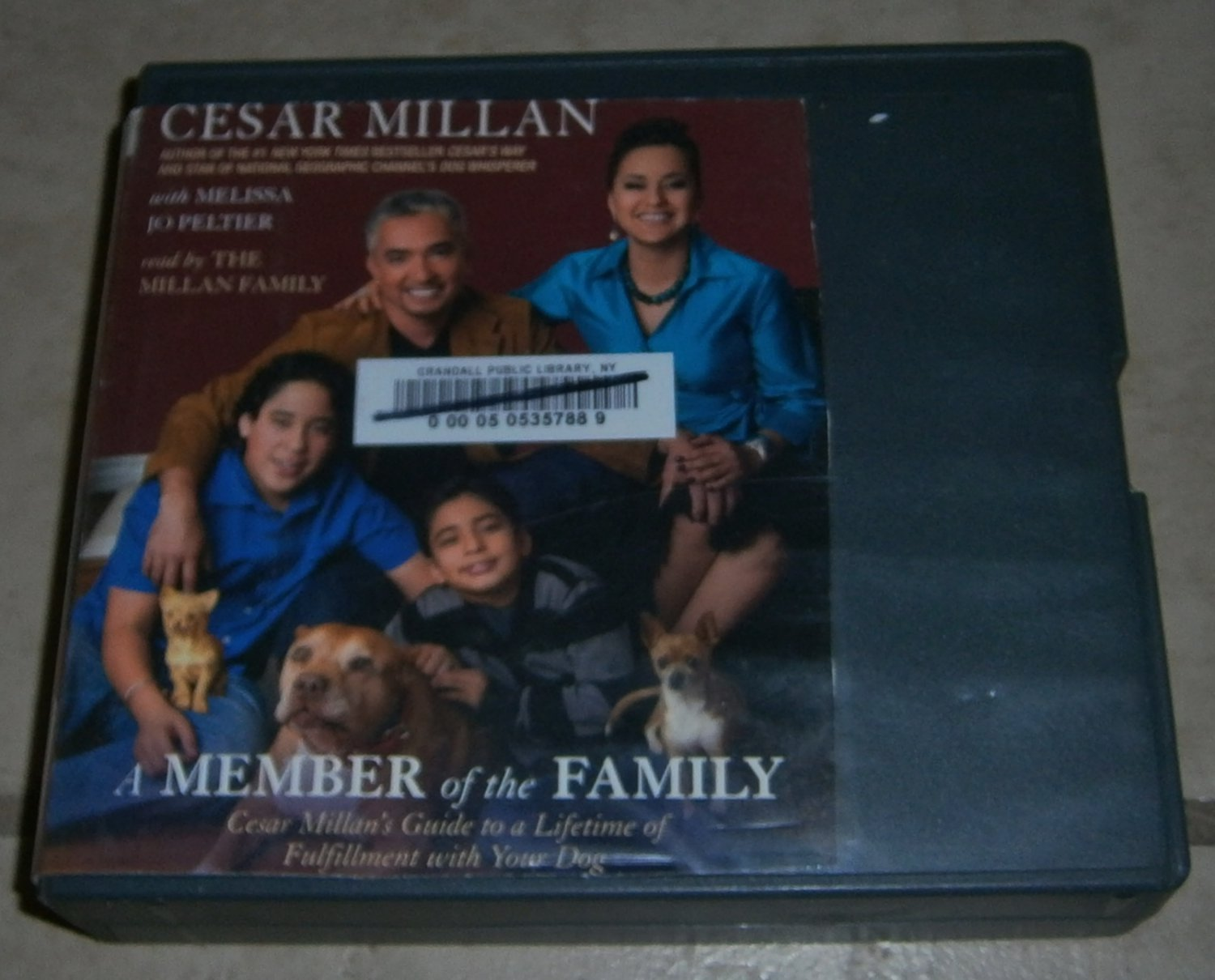 A Member of the Family: Cesar Millan's Guide to a Lifetime of Fulfillment with Your Dog (Audio CD)