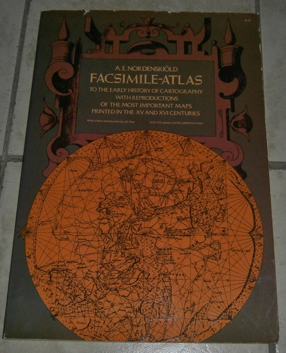 Facsimile-Atlas Early History Cartography Reproductions Most Important Maps Printed XV XVI Centuries