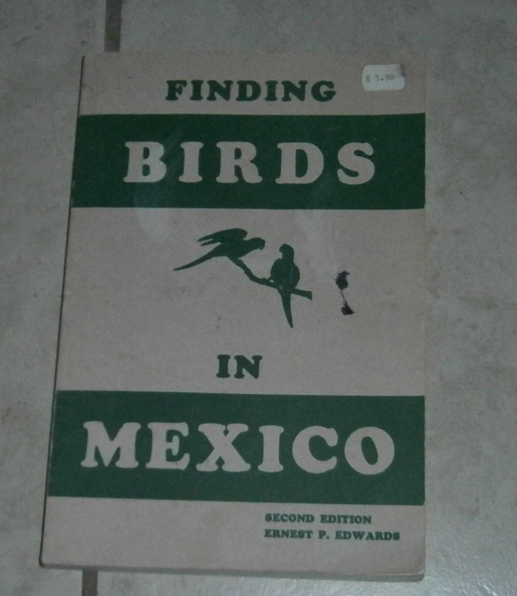 Finding Birds in Mexico Ernest Edwards Second Edition