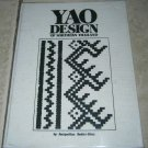 Yao Design of Northern Thailand Jacqueline Butler-Diaz