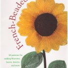 French-Beaded Flowers Dalene Kelly Softcover