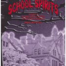 School Spirits Volume 1 College Ghost Stories of the East & Midwest