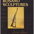 The Rosano Sculptures HC DJ Aureleo Rosano Illustrated