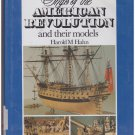Ships of the American Revolution and their models Harold Hahn HC DJ