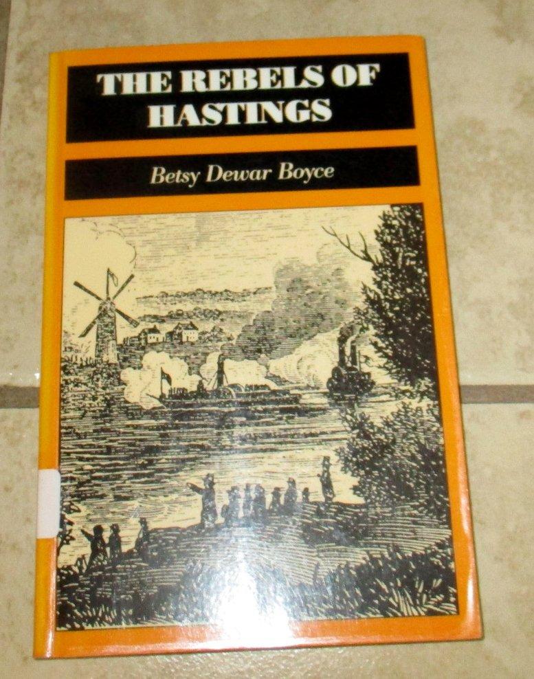 The Rebels of Hastings Betsy Dewar Boyce soft cover