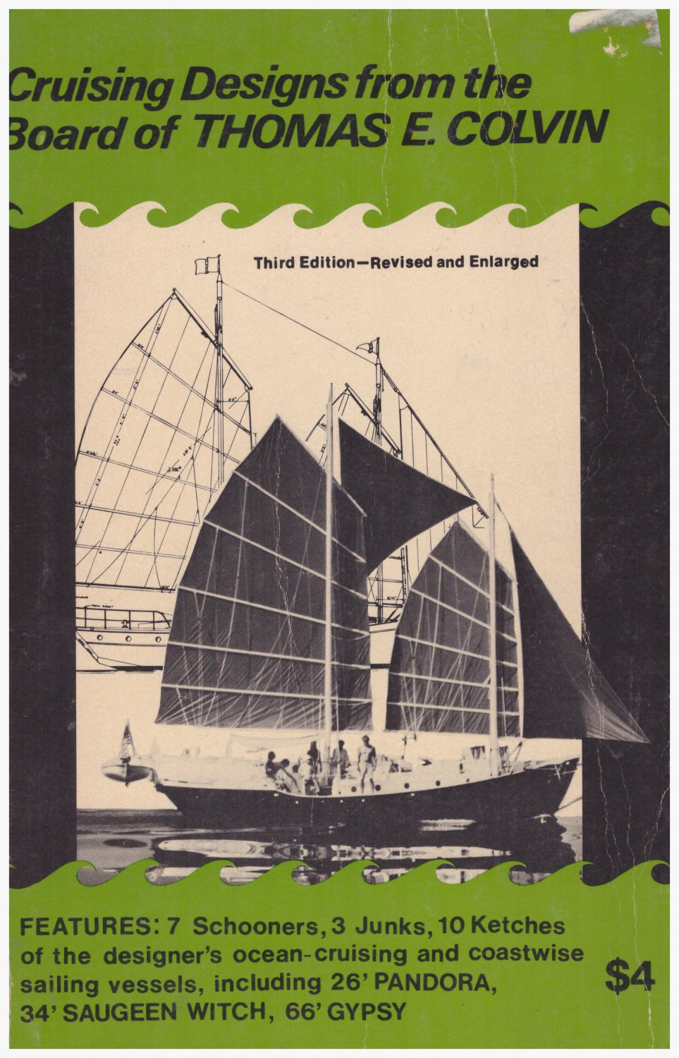 Cruising Designs from the Board of Thomas E. Colvin soft cover