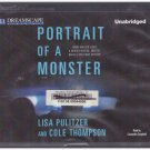 Portrait of a Monster (audio book cds) Lisa Pulitzer and Cole Thompson
