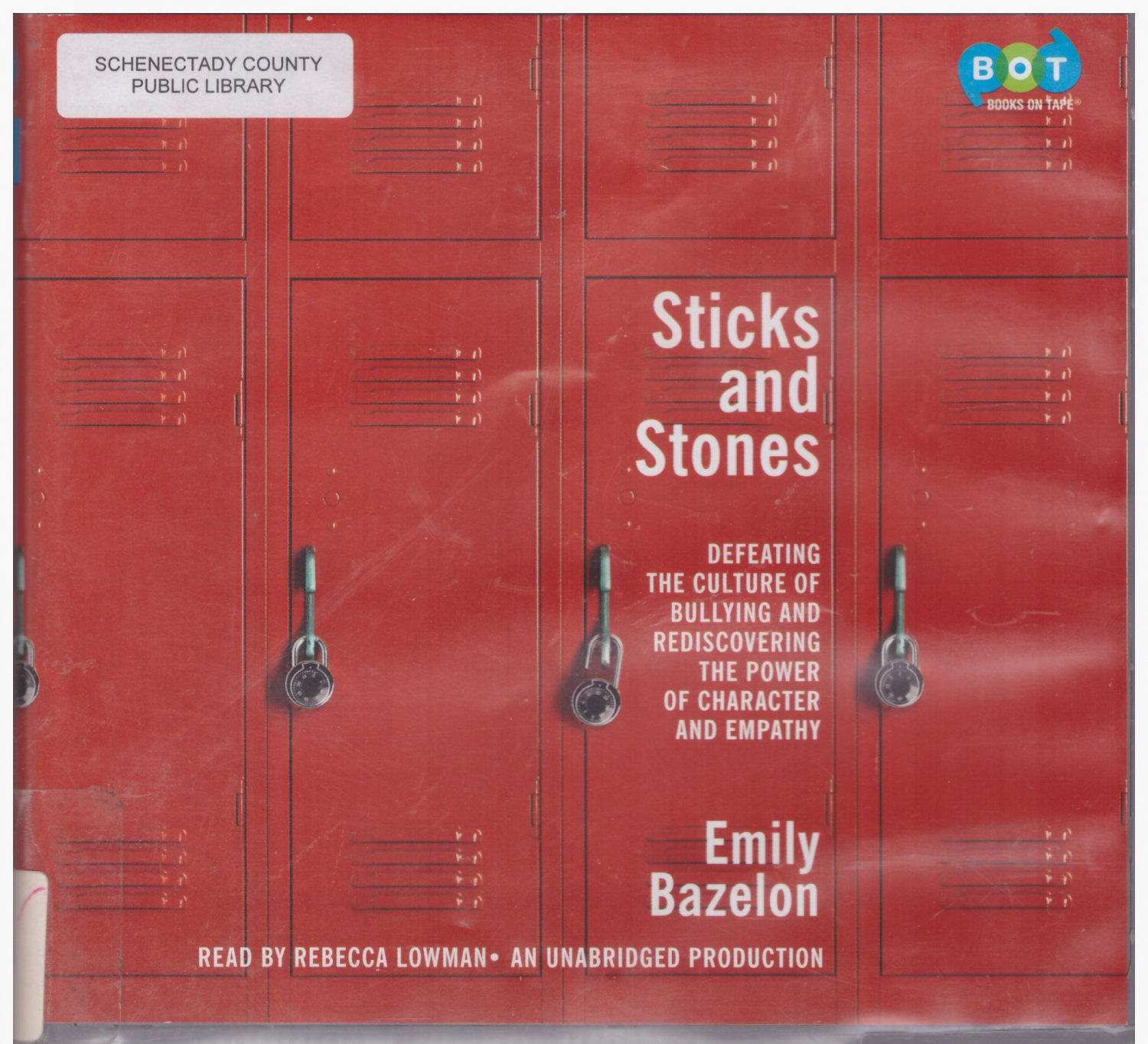 Sticks and Stones Defeating the Culture of Bullying  (audio book cds) Emily Bazelon