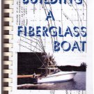 Building A Fiberglass Boat Arthur Edmunds Spiral Bound Soft cover Illustrated