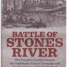 Battle of Stones River Larry J. Daniel Hardcover Dust jacket Illustrated