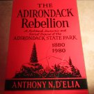 The Adirondack Rebellion Anthony N. D'Elia soft cover SIGNED