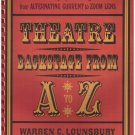Theatre Backstage From A to Z Warren C. Lounsbury