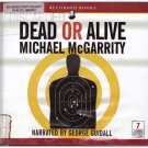 Dead or Alive Michael McGarrity Audio Book Cds Free S/H