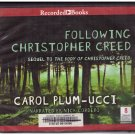 Following Christopher Creed Unabridged Audio Book Cds Carol Plum-Ucci