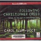 Following Christopher Creed Unabridged Audio Book Cds Carol Plum-Ucci