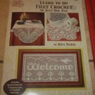 Learn to Do Filet Crochet in Just One Day Rita Weiss
