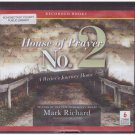 House of Prayer No. 2 A Writer's Journey Home (unabridged audio book cds) Mark Richard