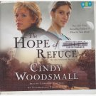 The Hope of Refuge Cindy Woddsmall (unabridged audiobook cds) Free USA S/H