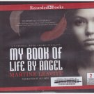 My Book of Life By Angel (unabridged audio book cds) Martine Leavett