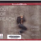 OUT OF REACH (Unabridged audiobook cds) Carrie Arcos Free USA S/H