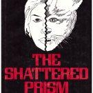 The Shattered Prism Ellen Parker Hardcover DJ Very Good