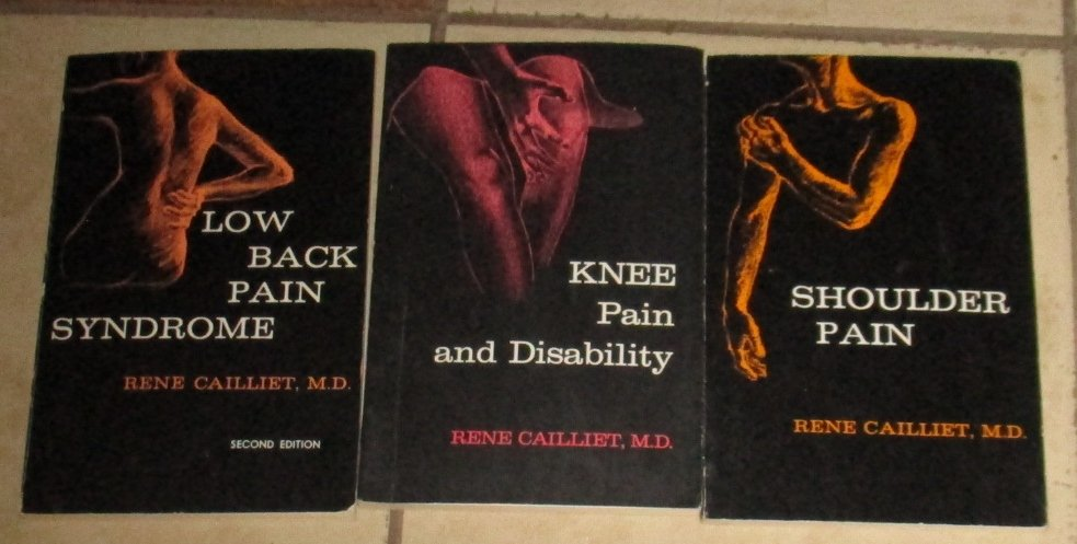 Lot 3 RENE CAILLIET Books Low Back Pain Knee Disability Shoulder