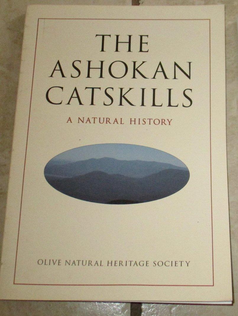 The Ashokan Catskills A Natural History by John Bierhorst Soft cover Illustrated Free USA S/H